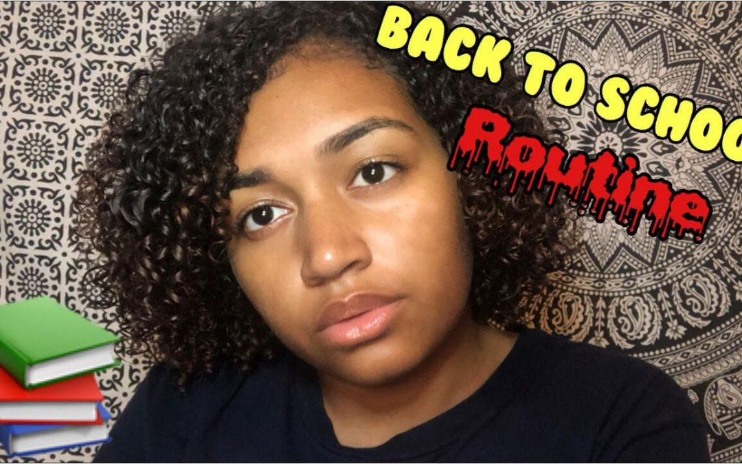 Back To School Hair and Skin Care Routine